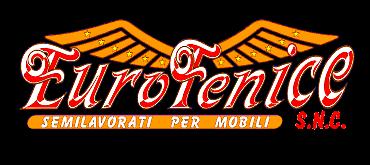 EuroFenice s.n.c. Semilavorati per mobili